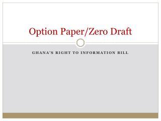 Option Paper/Zero Draft