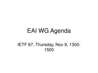 EAI WG Agenda