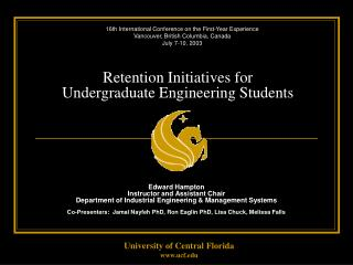 Retention Initiatives for  Undergraduate Engineering Students