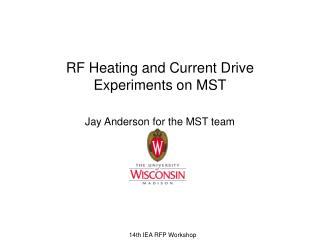 RF Heating and Current Drive Experiments on MST