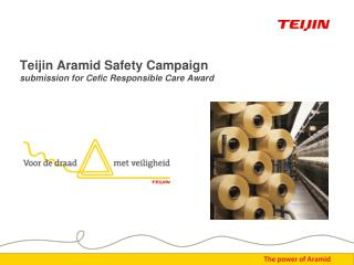 Teijin Aramid Safety Campaign submission for Cefic Responsible Care Award