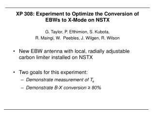 XP 308: Experiment to Optimize the Conversion of EBWs to X-Mode on NSTX