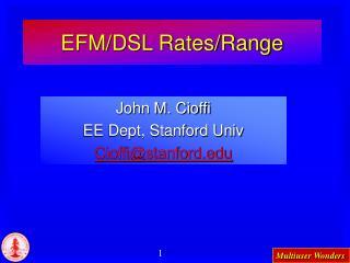 EFM/DSL Rates/Range