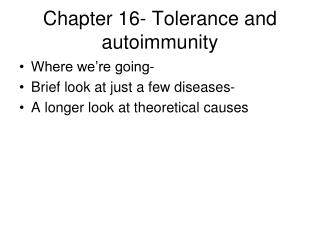 Chapter 16- Tolerance and autoimmunity