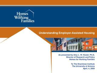 Understanding Employer-Assisted Housing