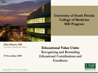 Educational Value Units:  Recognizing and Rewarding Educational Contributions and Excellence