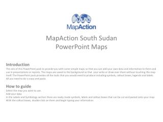 MapAction South Sudan PowerPoint Maps