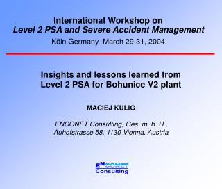 Insights and lessons learned from Level 2 PSA for Bohunice V2 plant MACIEJ KULIG