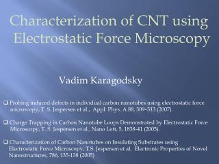 Characterization of CNT using  Electrostatic Force Microscopy