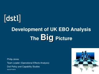 Development of UK EBO Analysis The  Big Picture