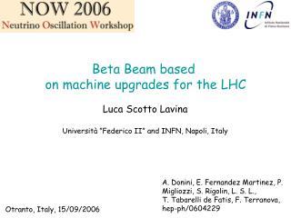 Beta Beam based  on machine upgrades for the LHC