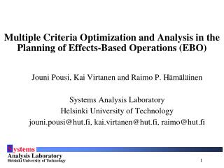 Multiple Criteria Optimization and Analysis in the Planning of Effects-Based Operations (EBO)