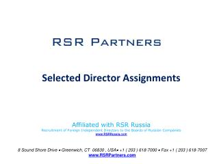 Selected Director Assignments Affiliated with RSR Russia