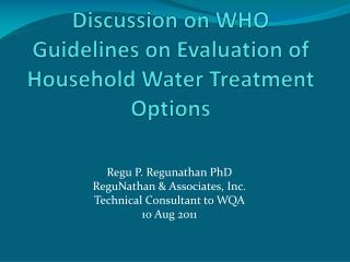 Discussion on WHO Guidelines on Evaluation of Household Water Treatment Options