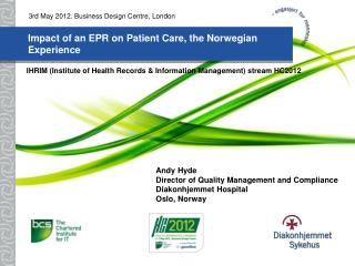 Impact of an EPR on Patient Care, the Norwegian Experience