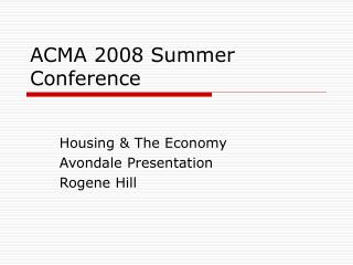 ACMA 2008 Summer Conference