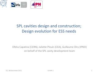 SPL  cavities  design  and construction; Design evolution for ESS needs