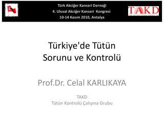 Türkiye'de  Tütün  Sorunu ve Kontrolü