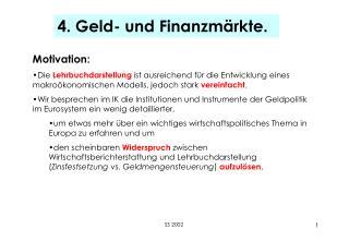 4. Geld- und Finanzmärkte.