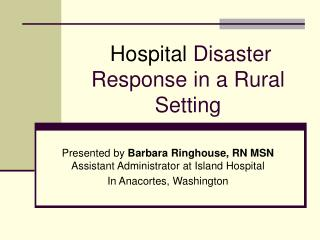 Hospital Disaster Response in a Rural Setting