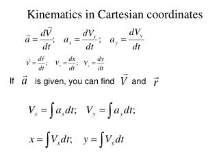 Kinematics in Cartesian coordinates