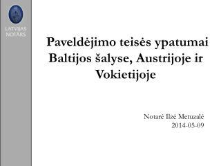 Paveldėjimo teisės ypatumai Baltijos šalyse, Austrijoje ir Vokietijoje