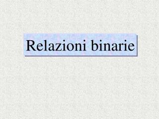 Relazioni binarie