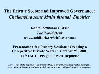 The Private Sector and Improved Governance:   Challenging some Myths through Empirics