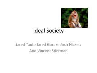 Ideal Society