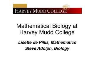 Mathematical Biology at Harvey Mudd College