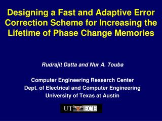 Designing a Fast and Adaptive Error Correction Scheme for Increasing the Lifetime of Phase Change Memories