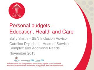 Personal budgets – Education, Health and Care