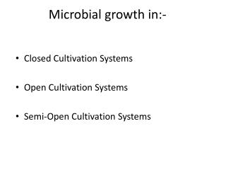Microbial growth in:-