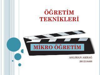 ASLIHAN AKBAĞ 201218408