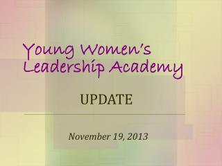 Young Women�s Leadership Academy