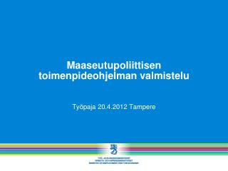 Maaseutupoliittisen toimenpideohjelman valmistelu