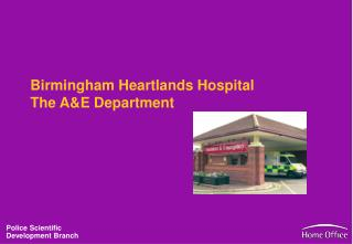 Birmingham Heartlands Hospital The A&E Department