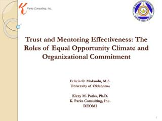 Felicia O.  Mokuolu , M.S. University of Oklahoma       Kizzy M. Parks, Ph.D.