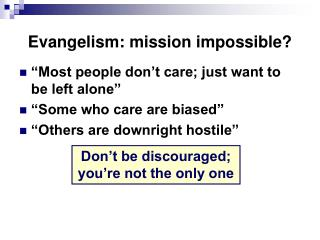 Evangelism: mission impossible?
