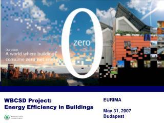 WBCSD Project: Energy Efficiency in Buildings