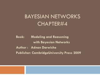 BAYESIAN NETWORKS  CHAPTER#4