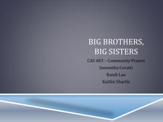 Big Brothers,  Big Sisters