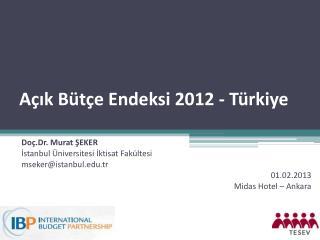 Açık Bütçe Endeksi 2012 - Türkiye