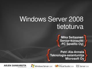Windows Server 2008 tietoturva