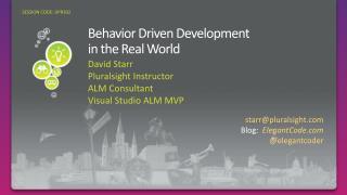 Behavior Driven Development  in the Real World