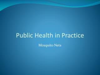 Public Health in Practice