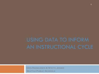 Using data to inform an instructional cycle