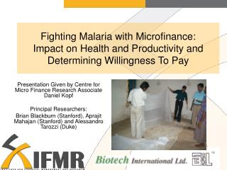 Presentation Given by Centre for Micro Finance Research Associate Daniel Kopf