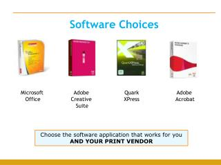 Software Choices