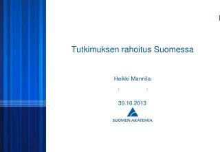 Tutkimuksen rahoitus Suomessa